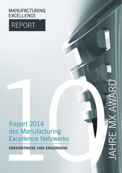 Manufacturing Excellence Report 2014 - Coverbild