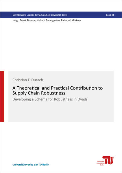 A Theoretical and Practical Contribution to Supply Chain Robustness - Coverbild