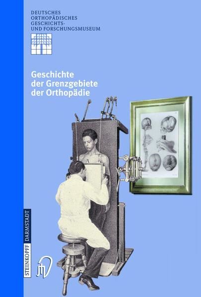 Geschichte der Grenzgebiete der Orthopädie - Coverbild