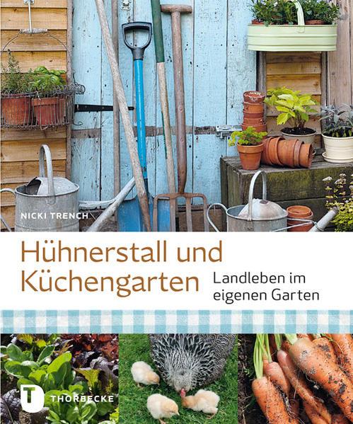 Hühnerstall und Küchengarten - Coverbild