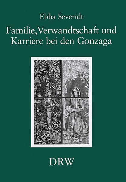 Familie, Verwandtschaft und Karriere bei den Gonzaga - Coverbild