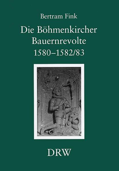 Die Böhmenkircher Bauernrevolte 1580-1582/83 - Coverbild