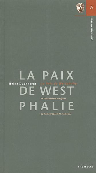 La Paix de Westphalie: de l'événement européen au lieu européen de mémoire? - Coverbild