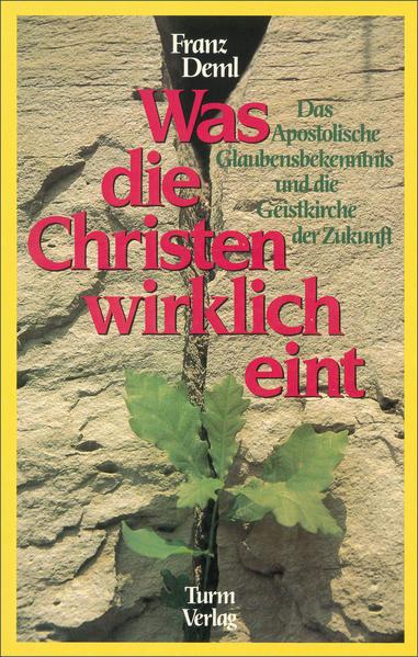 Was die Christen wirklich eint - Coverbild