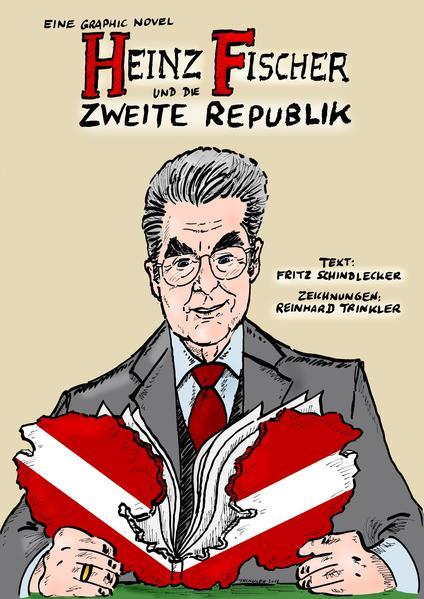 Heinz Fischer und die Zweite Republik  - Coverbild