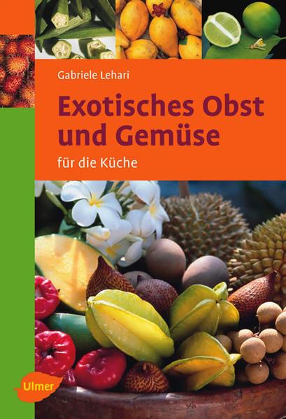 Exotisches Obst und Gemüse - Coverbild