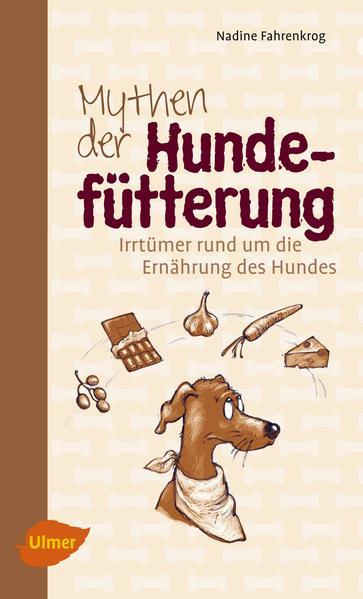 Mythen der Hundefütterung - Coverbild