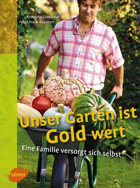 Unser Garten ist Gold wert - Coverbild