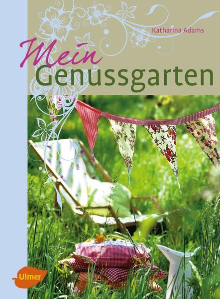 Mein Genussgarten - Coverbild