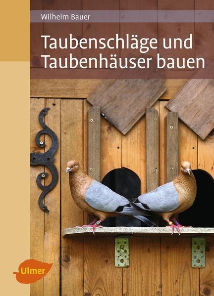Taubenschläge und Taubenhäuser bauen - Coverbild