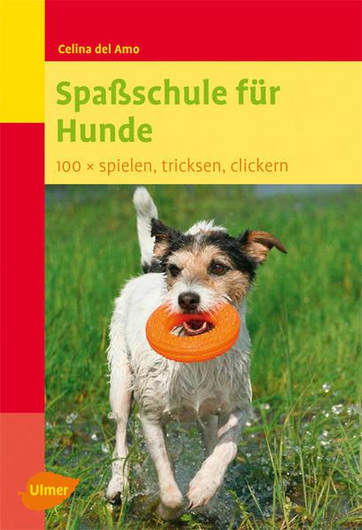 Spaßschule für Hunde Epub Free Herunterladen