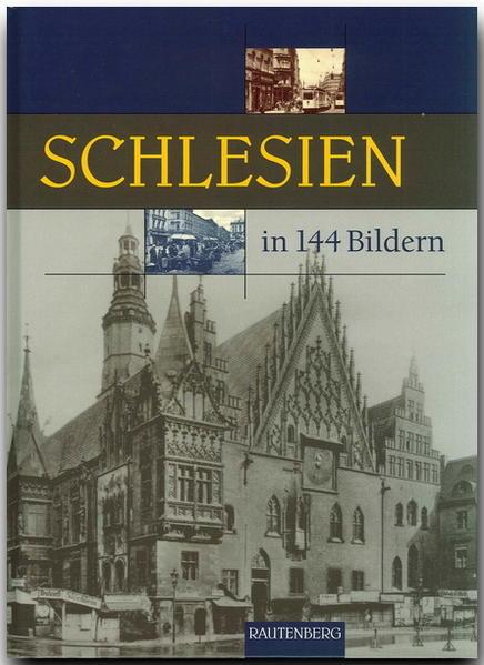 Schlesien in 144 Bildern - Coverbild