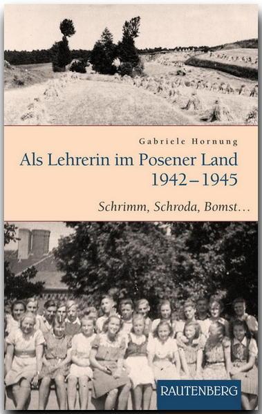 Als Lehrerin im Posener Land 1942-1945 - Coverbild