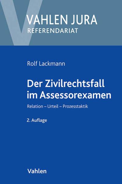 Der Zivilrechtsfall im Assessorexamen - Coverbild