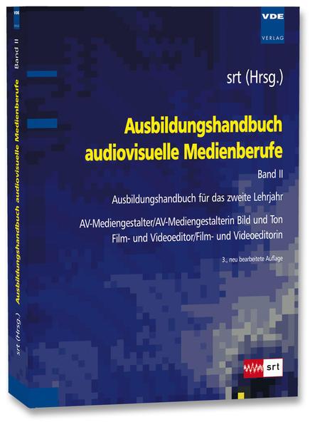 Ausbildungshandbuch audiovisuelle Medienberufe Band II - Coverbild