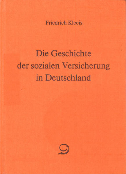 Die Geschichte der sozialen Versicherung in Deutschland - Coverbild