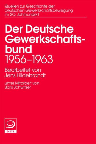 Quellen zu Geschichte der deutschen Gewerkschaftsbewegung im 20 Jahrhundert - Coverbild