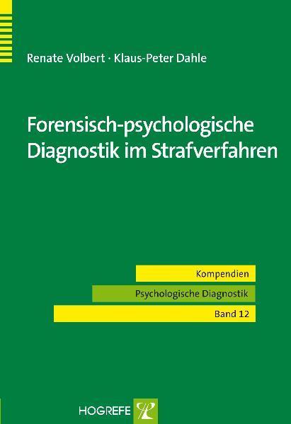 Forensisch-psychologische Diagnostik im Strafverfahren - Coverbild