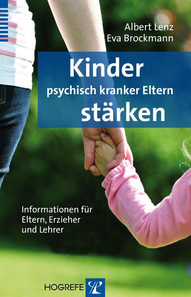 Kinder psychisch kranker Eltern stärken - Coverbild