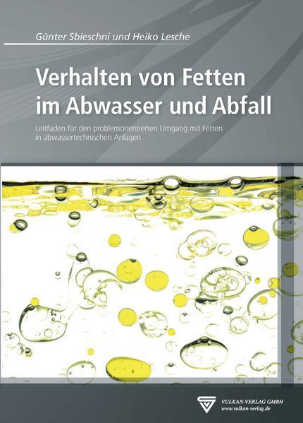 Verhalten von Fetten im Abwasser und Abfall - Coverbild