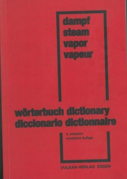 Wörterbuch der Dampferzeugungstechnik - Dictionary of Steam Generator Engineering - Coverbild