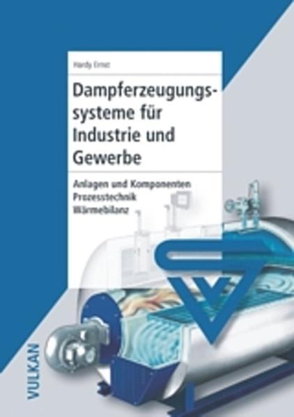 Dampferzeugungssysteme für Industrie und Gewerbe - Coverbild