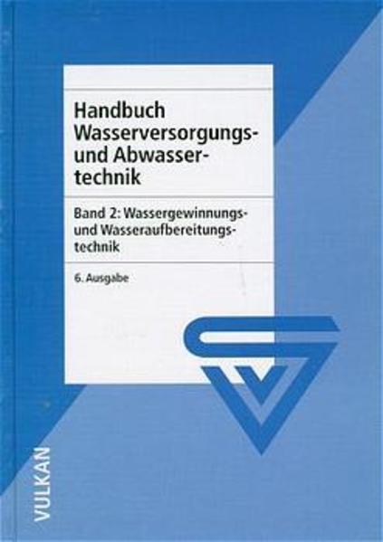 Handbuch Wasserversorgungs- und Abwassertechnik / Handbuch Wasserversorgungs- und Abwassertechnik - Coverbild