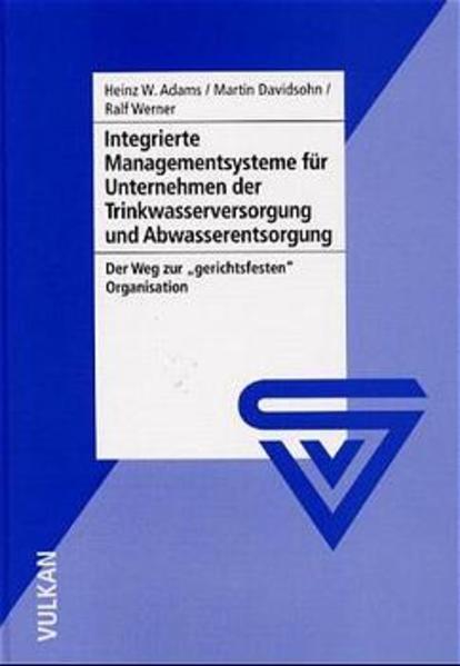 Integrierte Managementsysteme für Unternehmen der Trinkwasserversorgung und Abwasserentsorgung - Coverbild