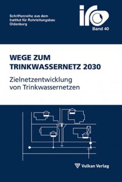 Wege zum Trinkwassernetz 2030 - Coverbild