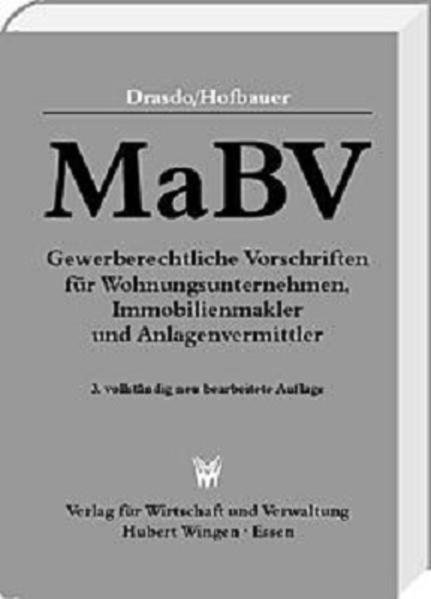 MaBV Gewerberechtliche Vorschriften für Wohnungsunternehmen, Immobilienmakler und Anlagenvermittler - Coverbild