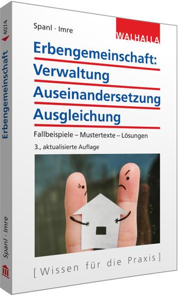 Erbengemeinschaft: Verwaltung - Auseinandersetzung - Ausgleichung - Coverbild