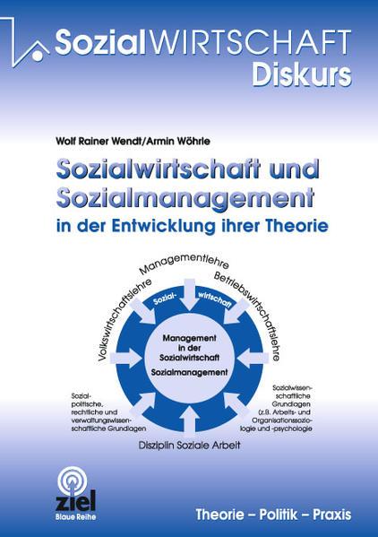 Sozialwirtschaft und Sozialmanagement in der Entwicklung ihrer Theorie - Coverbild