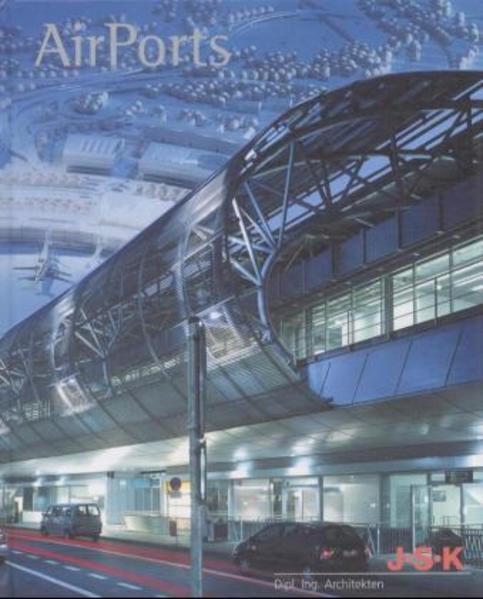 J.S.K Architekten. Airports - Coverbild