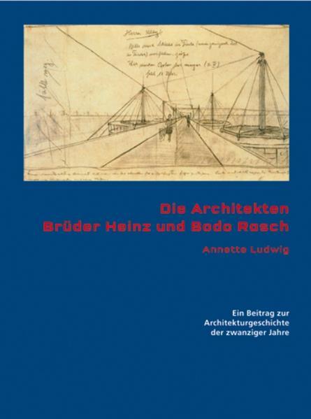 Epub Die Architekten Brüder Heinz und Bodo Rasch Herunterladen