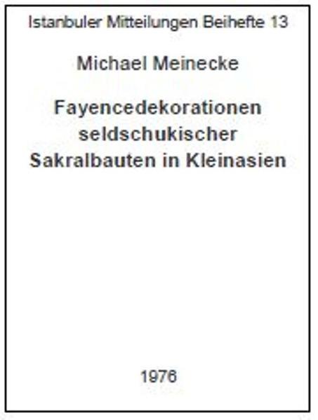 Fayencedekorationen seldschukischer Sakralbauten in Kleinasien - Coverbild