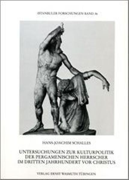 Untersuchungen zur Kulturpolitik der pergamenischen Herrscher im 3. Jahrhundert v. Chr - Coverbild
