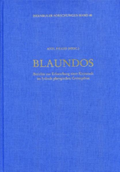 Blaundos, Berichte zur Erforschung einer Kleinstadt im lydisch-phrygischen Grenzgebiet - Coverbild