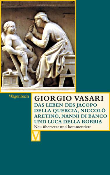Das Leben des Jacopo della Quercia, Niccolò Aretino, Nanni di Banco und Luca della Robbia - Coverbild
