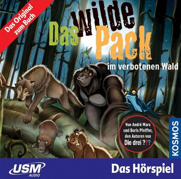 Das wilde Pack (Folge 6) - Das wilde Pack im verbotenen Wald (Audio CD) - Coverbild