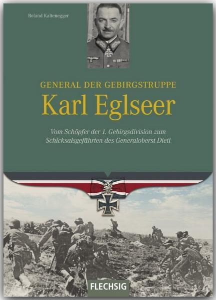 General der Gebirgstruppe Karl Eglseer - Coverbild