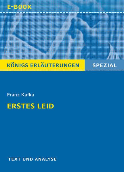 Erstes Leid von Franz Kafka. Königs Erläuterungen Spezial. - Coverbild
