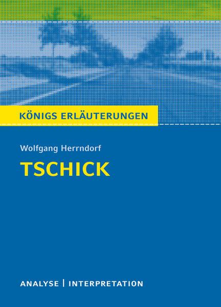 Tschick von Wolfgang Herrndorf. - Coverbild