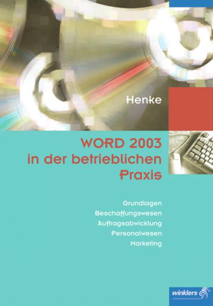 WORD 2003 in der betrieblichen Praxis - Coverbild