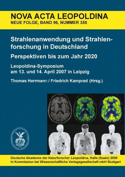 Strahlenanwendung und Strahlenforschung in Deutschland. Perspektiven bis zum Jahr 2020 - Coverbild