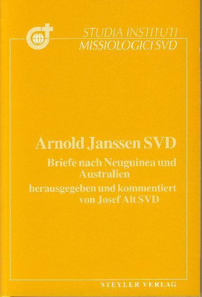 Arnold Janssen SVD, Briefe nach Neuguinea und Australien - Coverbild