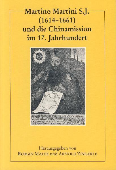 Martino Martini S.J. (1614-1661) und die Chinamission im 17. Jahrhundert - Coverbild