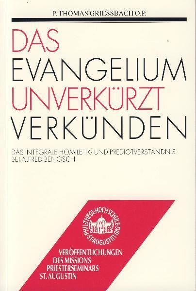 Das Evangelium unverkürzt verkünden - Coverbild