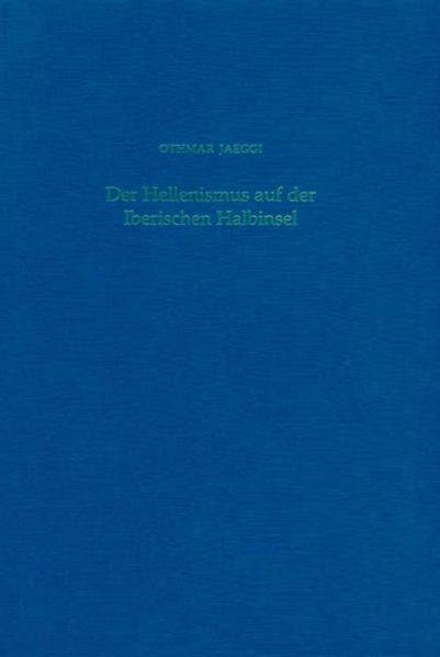Der Hellenismus auf der Iberischen Halbinsel - Coverbild