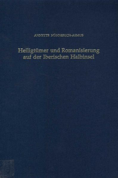 Heiligtümer und Romanisierung auf der Iberischen Halbinsel - Coverbild