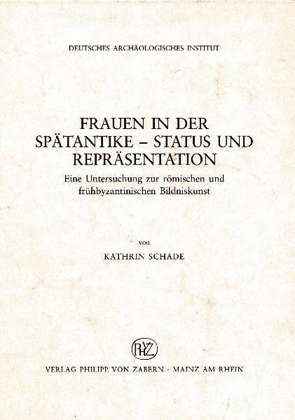 Frauen in der Spätantike - Status und Repräsentation - Coverbild